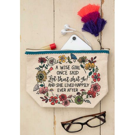 Canvas Pouch A Wise Girl Once Said