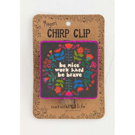 Chirp Magnet Clip Be Nice