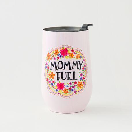 Wine Tumbler Mommy Fuel
